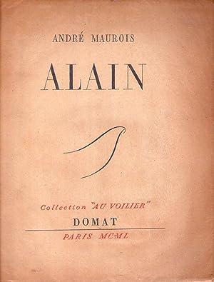 ALAIN: Maurois, Andre