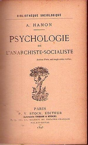 PSYCHOLOGIE DE L'ANARCHISTE SOCIALISTE: Hamon, A.