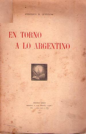 EN TORNO A LO ARGENTINO: Quintana, Federico M.