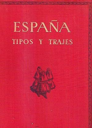 ESPAÑA, TIPOS Y TRAJES. Con 244 láminas por José Ortiz Echagüe. Textos de...