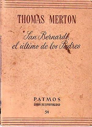 SAN BERNARDO, EL ULTIMO DE LOS PADRES: Merton, Thomas