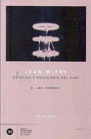 ESTETICA Y PSICOLOGIA DEL CINE. 2: LAS: Mitry, Jean