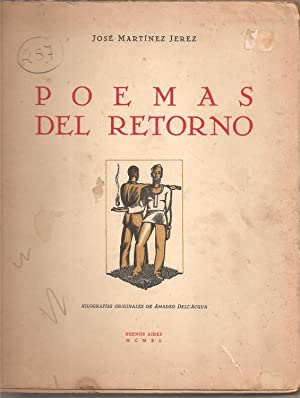 POEMAS DEL RETORNO. Xilografías originales de Amadeo Dell'Acqua: Martinez Jerez, Jose