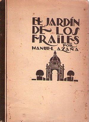 EL JARDIN DE LOS FRAILES: Aza�a, Manuel