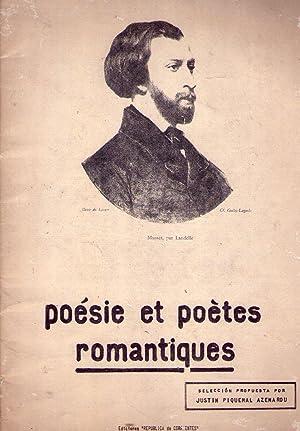 POESIE ET POETES ROMANTIQUES. Selección propuesta por Justin Piquemal Azemarou): Piquemal ...