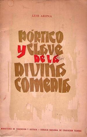 PORTICO Y CLAVE DE LA DIVINA COMEDIA. Texto, versión e interpretación del Primer ...