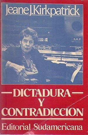 DICTADURA Y CONTRADICCION. Racionalismo y razón en política. Traducción de ...