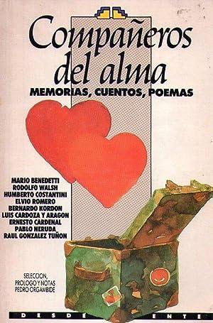 COMPAÑEROS DEL ALMA. Memorias, cuentos, poemas. Selección,: Benedetti, Mario -