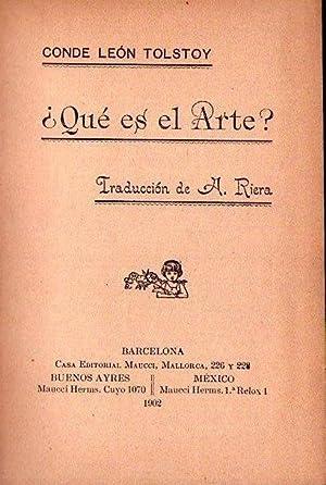 QUE ES EL ARTE? Traducción de A.: Tolstoy, Leon (Conde