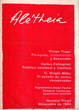 ALETHEIA - Nos. 0 al 7, abril, junio, julio, octubre, noviembre y diciembre de 1984. Abril y mayo ...