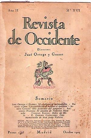 REVISTA DE OCCIDENTE - No. XVI - Año II - Octubre 1924 - (No. 16, Año 2): Ortega y ...