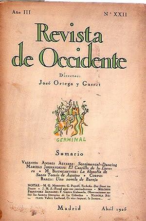 REVISTA DE OCCIDENTE - No. XXII - Año III - Abril 1925 - (No. 22, Año 3): Ortega y ...