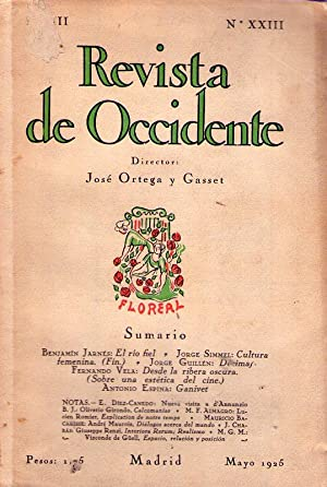 REVISTA DE OCCIDENTE - No. XXIII - Año III - Mayo 1925 - (No. 23, Año 3): Ortega y ...