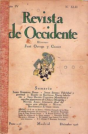 REVISTA DE OCCIDENTE - No. XLII - Año IV - Diciembre 1926 - (No. 42, Año 4): Ortega y...