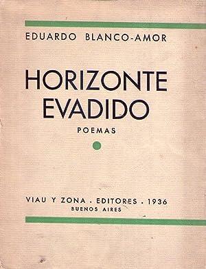 HORIZONTE EVADIDO. Poemas: Blanco Amor, Eduardo