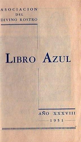 LIBRO AZUL - Año XXXVIII (Año 38)