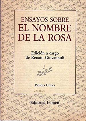 ENSAYOS SOBRE EL NOMBRE DE LA ROSA: Giovannoli, Renato (Editor)