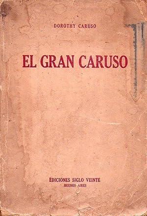 EL GRAN CARUSO: Caruso, Dorothy