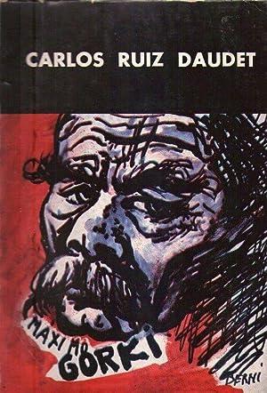 MAXIMO GORKI. Drama en tres actos: Ruiz Daudet, Carlos