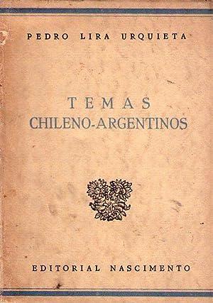 TEMAS CHILENO - ARGENTINOS: Lira Urquieta, Pedro