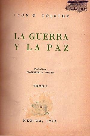 LA GUERRA Y LA PAZ. (6 tomos). Traducción de Florentino M. Torner: Tolstoy, Leon ...