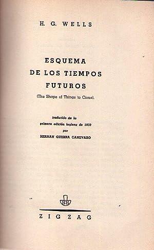 ESQUEMA DE LOS TIEMPOS FUTUROS. The shape of things to come. Traducido de la primera edición...