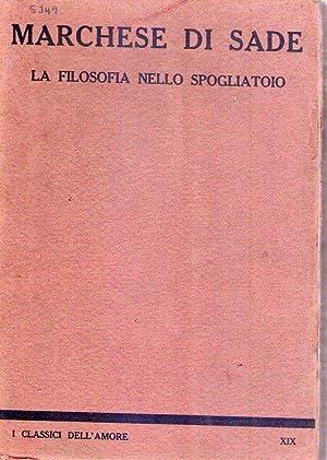 LA FILOSOFIA NELLO SPOGLIATOIO. Preceduta da estratti di Giulietta e seguita dai Delitti dell'...