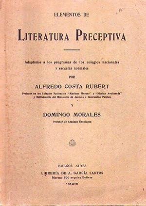 ELEMENTOS DE LITERATURA PRECEPTIVA. Nociones de literatura argentina y de la América espa&...