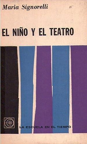 EL NIÑO Y EL TEATRO: Signorelli, Maria