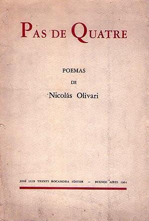 PAS DE QUATRE. Poemas de Nicolás Olivari: Olivari, Nicolas