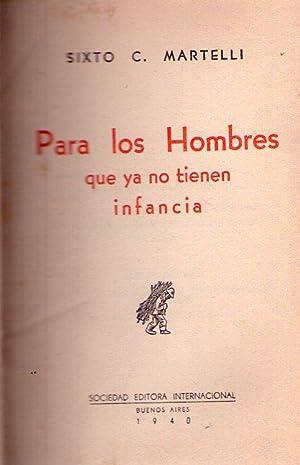 PARA LOS HOMBRES QUE YA NO TIENEN: Martelli, Sixto C.