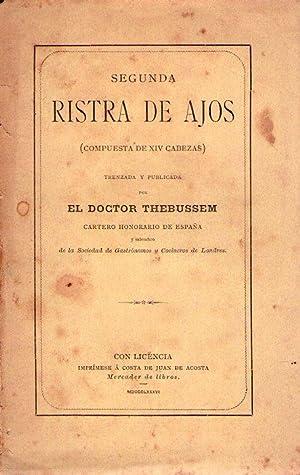 SEGUNDA RISTRA DE AJOS. Compuesta de XIV cabezas. Trenzada y publicada por el Doctor Thebussem, ...