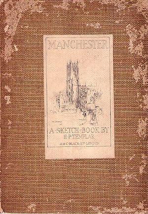 MANCHESTER. A sketch book: Templar, H. P.
