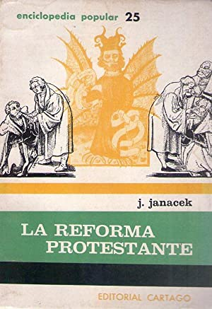 LA REFORMA PROTESTANTE: Janacek, Josef