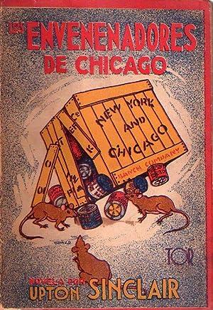 LOS ENVENENADORES DE CHICAGO. Traducción de Vicente Vera y Lopez: Sinclair, Upton