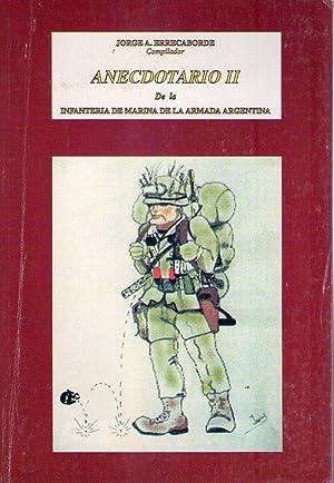 ANECDOTARIO II. De la Infantería de Marina: Errecaborde, Jorge A.
