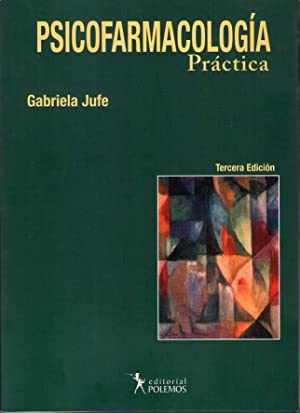 PSICOFARMACOLOGIA PRACTICA: Jufe, Gabriela