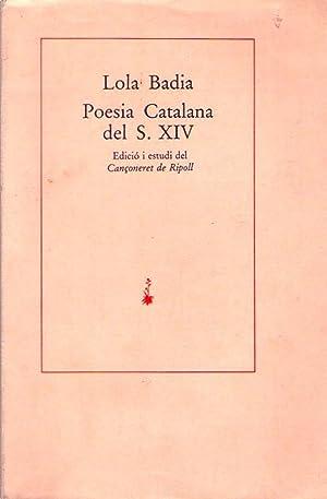 POESIA CATALANA DEL S. XIV. Edició y estudi del Cançoneret de Ripoll: Badia, Lola