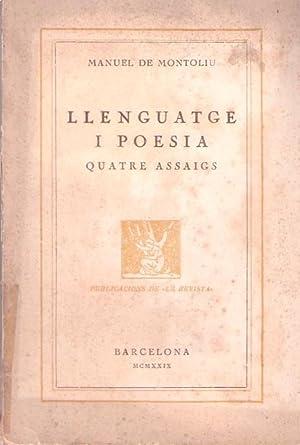 LLENGUATGE I POESIA. Quatre assaigs: Montoliu, Manuel de