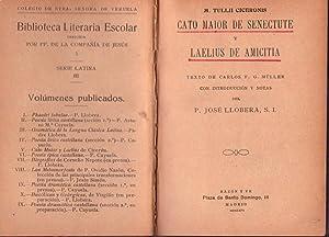CATO MAIOR DE SENECTUTE Y LAELIUS DE AMICITIA. Texto de Carlos F. G. Müller con introducci&...