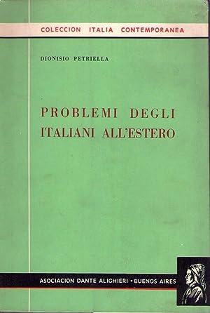 PROBLEMI DEGLI ITALIANI ALL'ESTERO: Petriella, Dionisio
