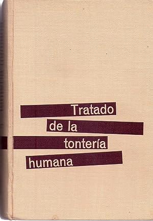 TRATADO DE LA TONTERIA HUMANA. Causas y efectos del rendimiento intelectual deficiente: Geyer, ...