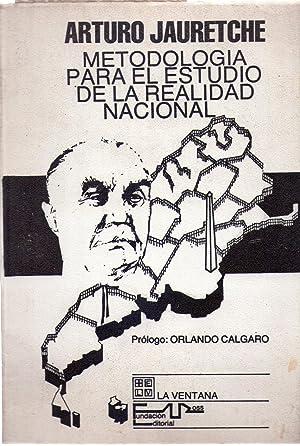 CONFERENCIAS: METODOLOGIA PARA EL ESTUDIO DE LA REALIDAD NACIONAL: Jauretche, Arturo