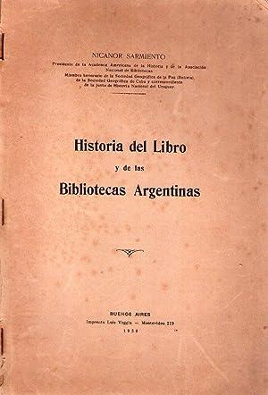 HISTORIA DEL LIBRO Y DE LAS BIBLIOTECAS ARGENTINAS: Sarmiento, Nicanor