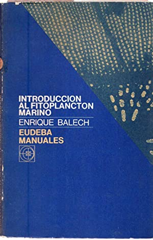 INTRODUCCION AL FITOPLANCTON MARINO: Balech, Enrique