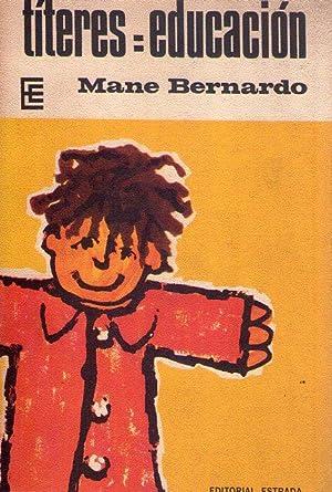 TITERES = EDUCACION: Bernardo, Mane