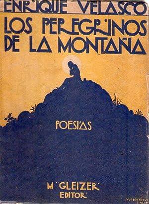 LOS PEREGRINOS DE LA MONTAÑA: Velasco, Enrique