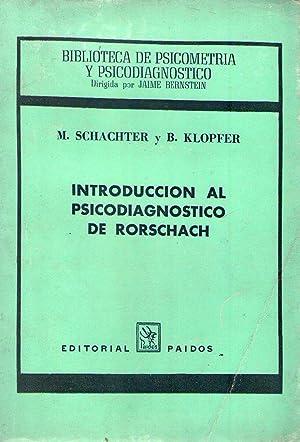 INTRODUCCION AL PSICODIAGNOSTICO DE RORSCHACH. Supervisión Vera L. S. de Campo: Schachter, M...