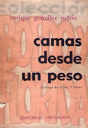 CAMAS DESDE UN PESO. (Prólogo de César Tiempo): Gonzalez Tuñon, Enrique