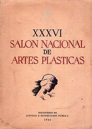 XXXVI 36º SALON NACIONAL DE ARTES PLASTICAS